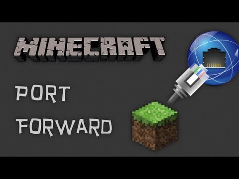 How to Port Forward any Minecraft Server! (1.7.4)