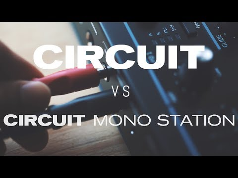 Circuit Mono Station VS Circuit // Which is right for you.