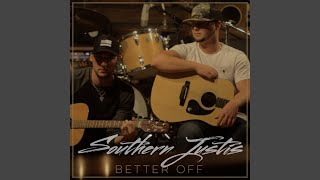 Southern Justis Better Off