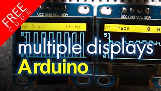 Using Multiple Displays with Arduino FREE CODE