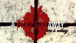 Watch A Dead Giveaway Empty Hearts video