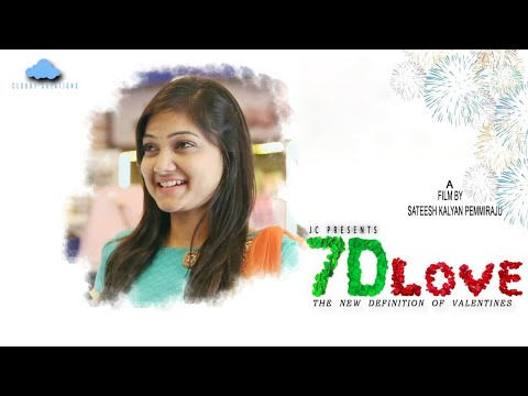 7D Love Telugu Short Film 2018 || Directed by Sateesh Kalyan Pemmiraju