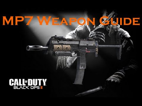 Black Ops 2 Weapon Guide: MP7 (Best Class Setup and Best Game Strategies)