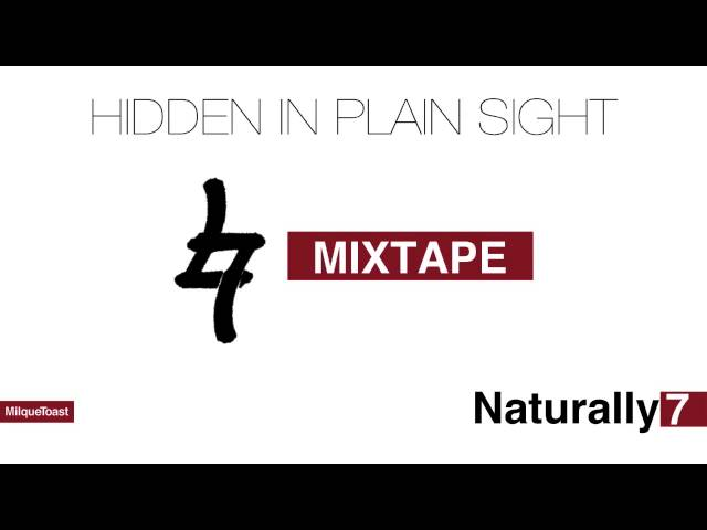 "Naturally 7 ""Hidden In Plain Sight"" Mixtape Sampler"