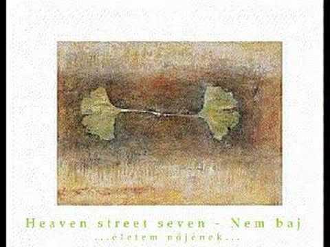 Heaven Street Seven - Nem Baj