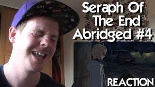 Seraph of the End Abridged: Episode 4 REACTION