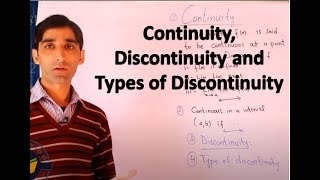 Continuity, Discontinuity and types of discontinuity Lecture