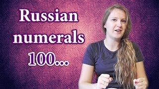 #38 Russian numerals 4: 100... thousand, million, billion - Russian numbers