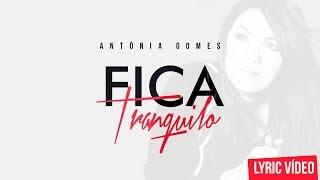 download lagu Fica Tranquilo - Antônia Gomes gratis