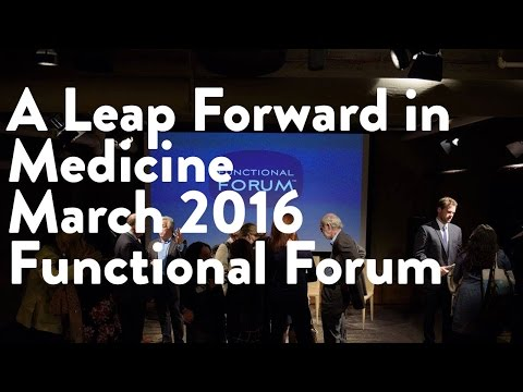 A Leap Forward in Medicine - Functional Forum March 2016