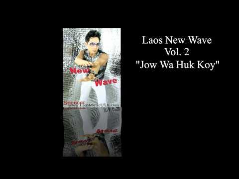 Lao Song - Jow Wa Huk Koy / Prev. Spencer 2013