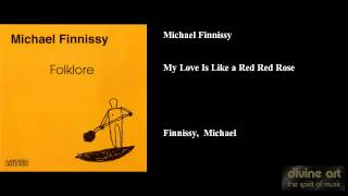 Michael Finnissy, My Love Is Like a Red Red Rose