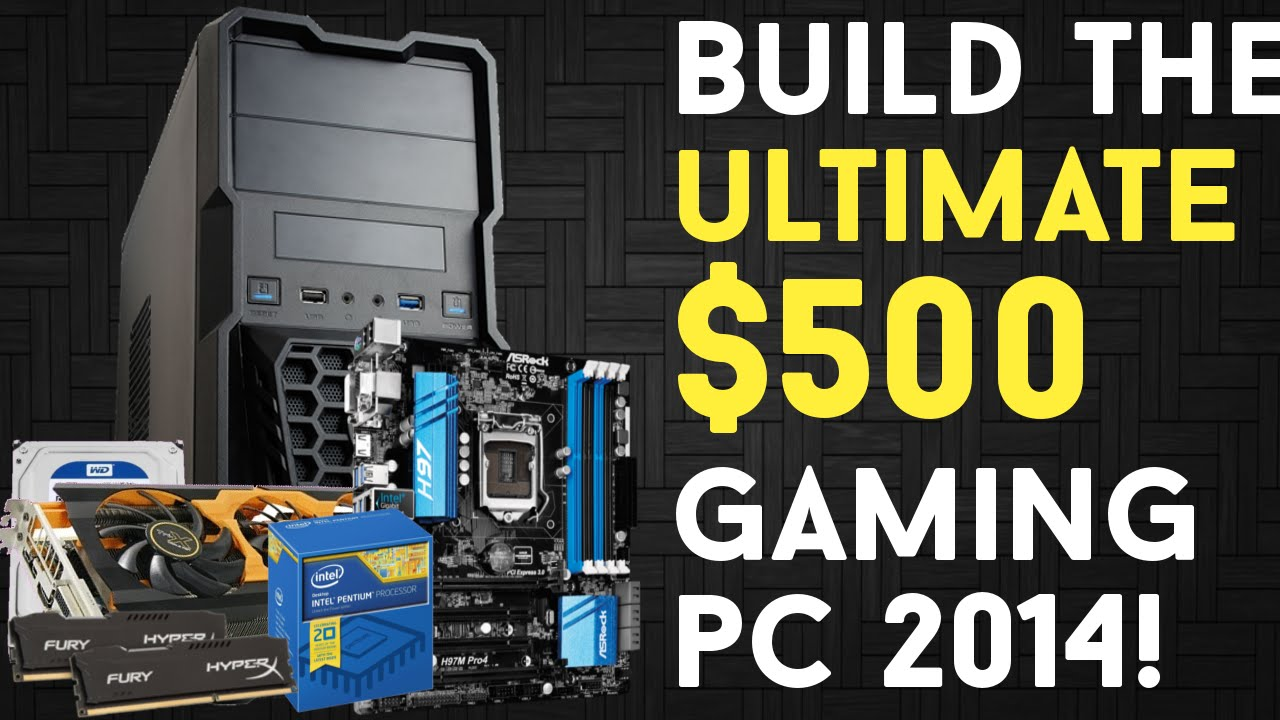 BUILD THE ULTIMATE $500 Budget Gaming PC Build 2015! - YouTube  BUILD THE ULTIM...