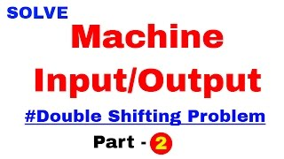 Machine input output reasoning for bank po Double Shifting Problem In Hindi Part 2