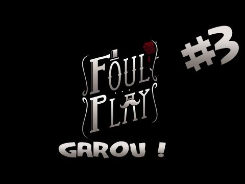[FR/HD]-Foul Play #3:Garou !