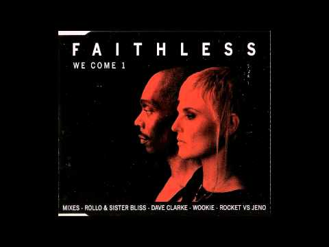 Faithless - We Come 1 (Wookie Remix)