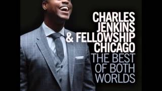 Pastor Charles Jenkins  Fellowship Chicago feat Bishop Paul S Morton Giving Honor To God1