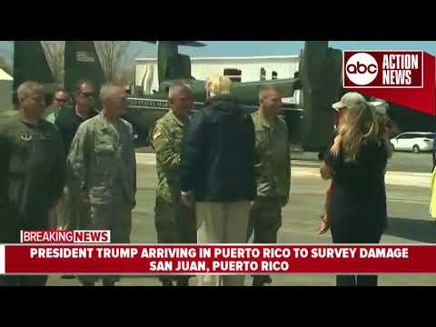 President Trump arrives in Puerto Rico following Hurricane Maria