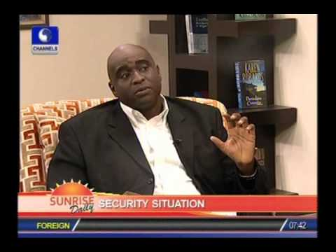 SUNRISE DAILY: Nigeria needs to create Department of Homeland Security-Ex US Army Officer PART 2