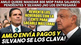 Para sacar más lana, Silvano detiene acciones de Obrador para liberar a Michoacán