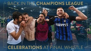 INTER BACK IN THE CHAMPIONS LEAGUE | The fans and players celebrate
