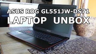 Asus ROG GL551JW-DS71 Unbox + Pasta!