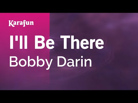 Karaoke I'll Be There - Bobby Darin *