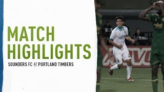 HIGHLIGHTS: Seattle Sounders FC at Portland Timbers | August 26, 2018