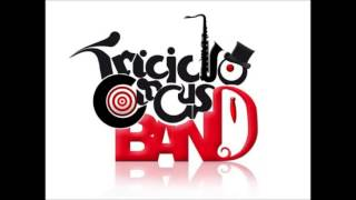 Triciclo Circus Band - Amanece