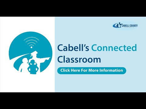 Cabell's Connected Classroom: Essential Information about Distance Learning