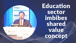 Education sector imbibes shared value