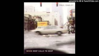 Watch Paul Oakley When Deep Calls To Deep video