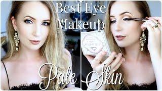 Best Eye Makeup for Pale Skin