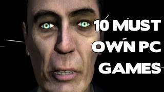 Top 10 must own PC games (Top 10 essential PC games)