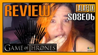 Game of Thrones REVIEW Temporada 8 Episódio 6 (S08E06) • LALAFLIX