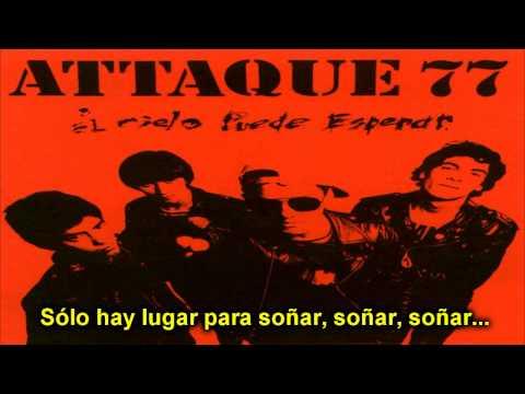 Attaque 77 - Espadas Y Serpientes (Con Letra)