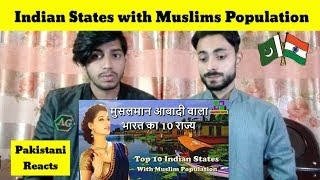 Pakistani Reacts To | Indian States with Muslim Population in Hindi | REACTIONS TV