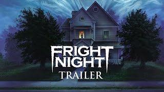 FRIGHT NIGHT (New & Exclusive) HD Trailer