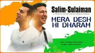 Mera Desh Hi Dharam | Salim Sulaiman | Independence Day Special