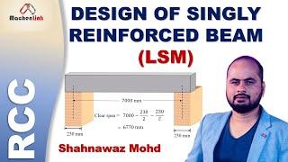 Design of Singly Reinforced Beam (LSM) || RCC (IS 456: 2000)