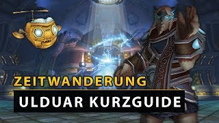 Zeitwanderung Ulduar - Bossguides & Infos | World of Warcraft