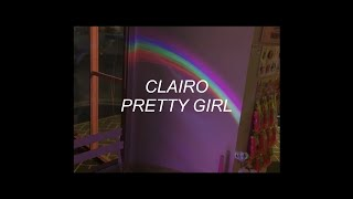 PRETTY GIRL // CLAIRO (LYRICS)