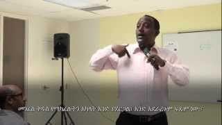 One Spirit, One Hope & One Body - Part 2 - Yared Tilahun - AmelkoTube.com