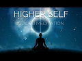 Connect to HIGHER SELF Guided Meditation | Hypnosis for Meeting your Higher Self