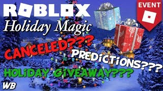 ROBLOX Holiday Magic Predictions and Opinions: Is It Canceled or Will It Launch Soon?