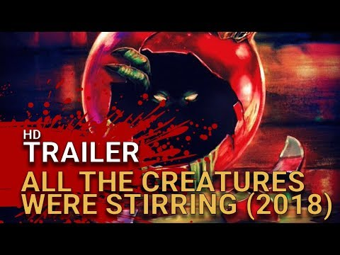 All The Creatures Were Stirring (2018) -  Official Trailer