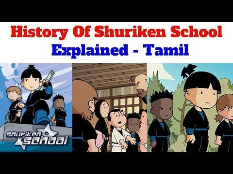 History Of Shuriken School - Explained Tamil.
