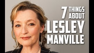 7 Things You May Not Know About Lesley Manville