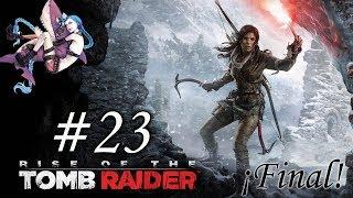 Rise of the Tomb Raider | Final | Capítulo 23: El fin de una Era