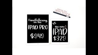 """Handlettering on the $329 New iPad 2018 vs. 12.9"""" iPad  Pro   Review & Comparison with Apple Pencil"""